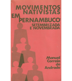 Movimentos Nativistas Em Pernambuco Setembrizada e Novembraza
