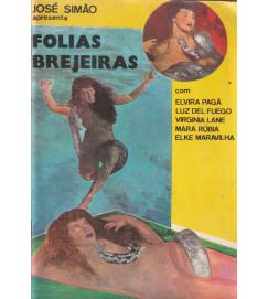 Folias Brejeiras Com Elvira Pagã Luz del Fuego Virginia Lane