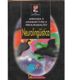 Aprenda a Liderar Com a Programação Neurolinguistica