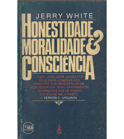 Honestidade Moralidade & Consciencia