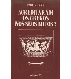 Acreditaram os Gregos nos Seus Mitos?