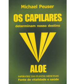 Os Capilares Determinam Nosso Destino Aloe