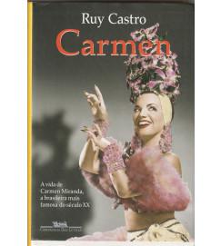 Carmen a vida de Carnen Miranda a brasileira mais famosa do século XX