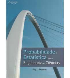 Probabilidade Estatística para Engenharia e Ciencias
