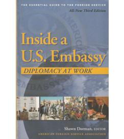 Inside a U. S Embassy Diplomacy At Work