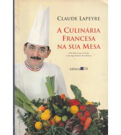 A Culinária Francesa na Sua Mesa
