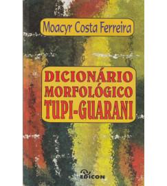 Dicionário Morfológico Tupi Guarani