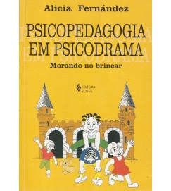 Psicopedagogia Em Psicodrama Morando no Brincar