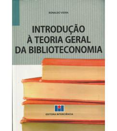 Introdução á Teoria Geral da Biblioteconomia
