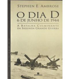 O Dia D 6 de Junho de 1944