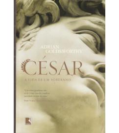 César a Vida de um Soberano