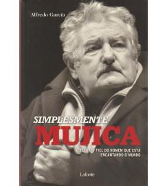 Simplesmente Mujica o Retrato Fiel do Homem Que esta Encantando o Mundo