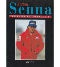 Ayrton Senna Príncipe da Fórmula 1