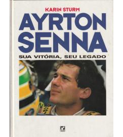 Ayrton Senna Sua Vitória Seu Legado