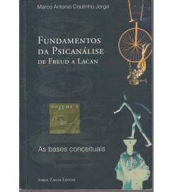 Fundamentos da Psicanalise de Freud a Lacan