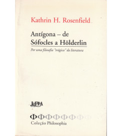 Antígona de Sófocles a Holderlin