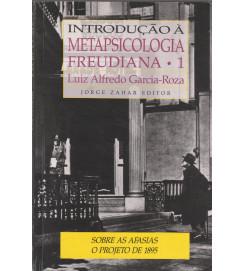 Introdução á Metapsicologia Freudiana Volume 1