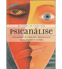 O Livro de Ouro da Psicanálise o Pensamento de Freud Jung Melaine Klei