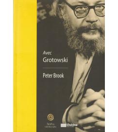Avec Grotowski