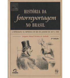 História da Fotorreportagem no Brasil