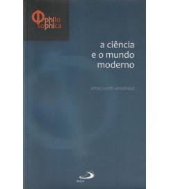 A Ciência e o Mundo Moderno