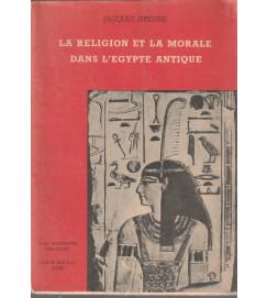 La Religion et La Morale Dans Legypte Antique
