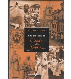 Uma História da Cidade da Bahia