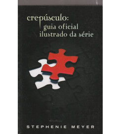 Crepusculo Guia Oficial Ilustrado da Série