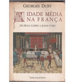 Idade Média na França de Hugo Capeto a Joana Darc