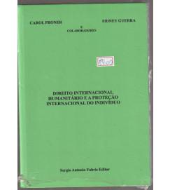 Direito Internacional Humanitário e Proteção Internacional do Individuo