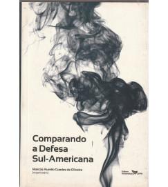 Comparando a Defesa Sul Americana