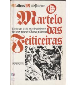O Martelo das Feiticeiras Malleus Maleficarum