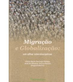 Migração e Globalização um Olhar Interdisciplinar