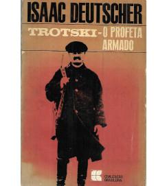 Trotski o Profeta Armado - Issac Deutscher