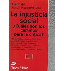 La Injusticia Social:  Cuales Son los Caminos para La Critica ?- Julia Christ