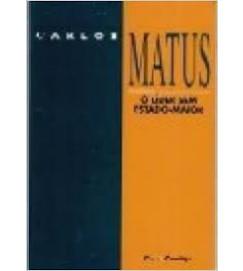 O Líder sem Estado-maior  - Carlos Matus