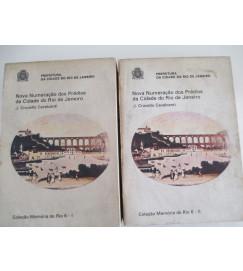 Nova Numeração dos Prédios da Cidade do Rio de Janeiro 2 Volumes - J Cruvello Cavalcanti