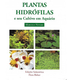 Plantas Hidrófilas e Seu Cultivo Em Aquário