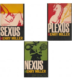 Sexus, Plexus, Nexus ( 3 volumes ).