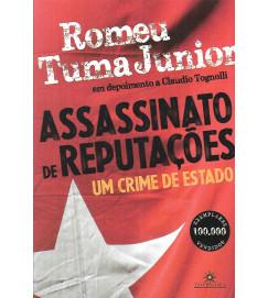 Assassinato de Reputações : Um Crime de Estado