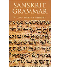 Sanskrit Grammar - William Dwight Whitney
