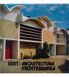 Sert Arquitectura Mediterranea - Maria Lluisa Borras