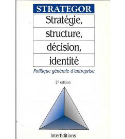 Strategor Stratégie Structure Decision Identité Politique Generale ... - autor não identificado