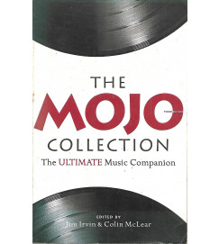 The mojo collection the ultimate music companion - Jim Irvin & Colin McLear