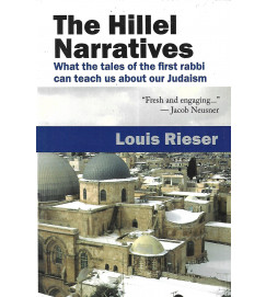 The hillel narratives - Louis Rieser
