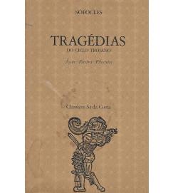 Tragédias do Ciclo Troiano ( Ajax, Electra, Filoctetes ) - Sófocles