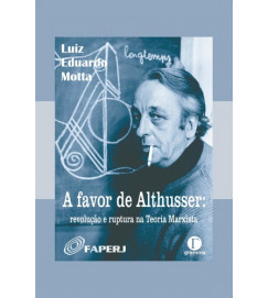A Favor de Althusser - Luiz Eduardo Motta; Haroldo Paulino